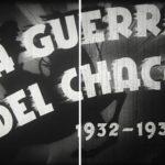'La Guerra del Chaco 1932-1935', la restauración digital de la memoria colectiva de Bolivia y Paraguay